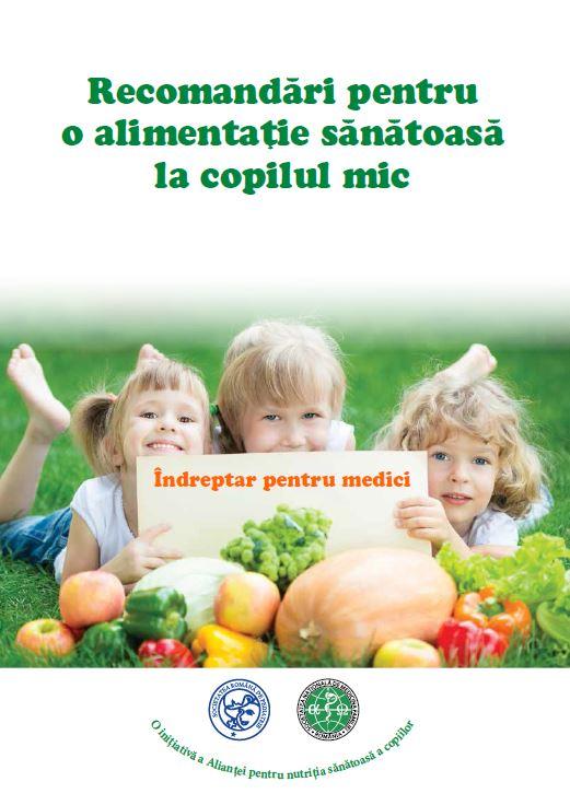 Apasă pentru descărcarea broșurii Recomandri pentru o alimentatie sanatoasa la copilul mic