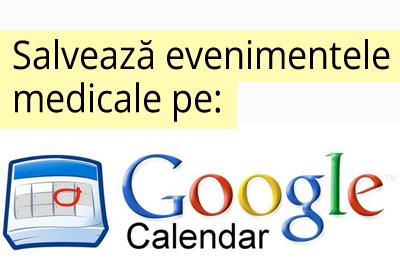 evenimente medicale pe google calendar